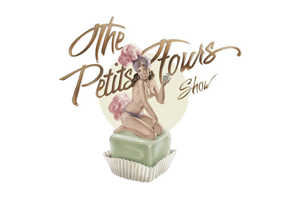 The Petits Fours Show